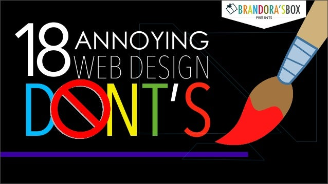1 WEB DESIGN 8 D NT'S ANNOYING  PRESENTS
