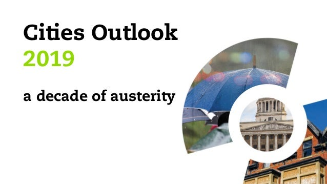 Cities Outlook 2019 a decade of austerity