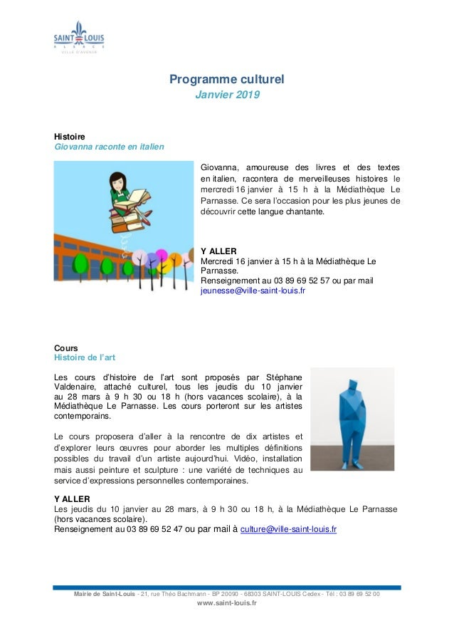 Mairie de Saint-Louis - 21, rue Théo Bachmann - BP 20090 - 68303 SAINT-LOUIS Cedex - Tél : 03 89 69 52 00 www.saint-louis....