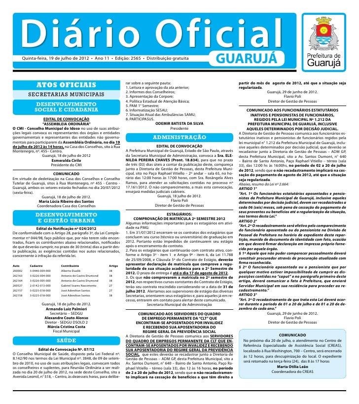 Diário Oficial        Quinta-feira, 19 de julho de 2012 • Ano 11 • Edição: 2565 • Distribuição gratuita                   ...