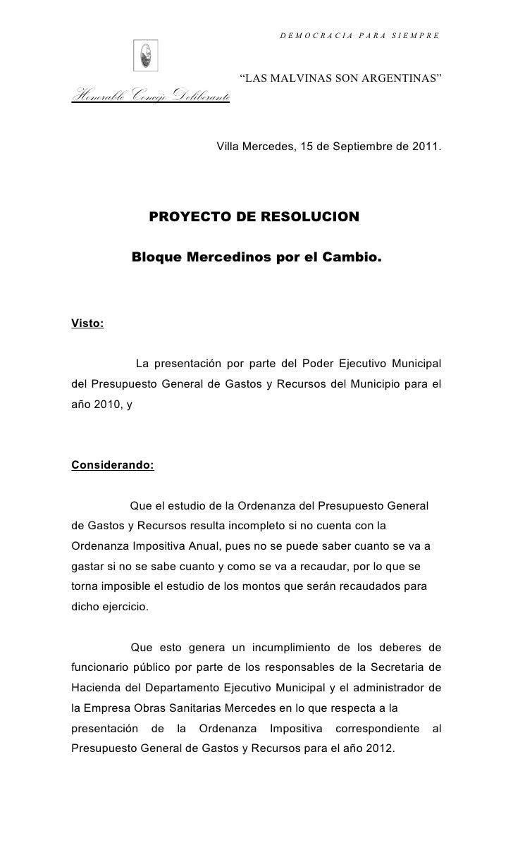 """DEMOCRACIA PARA SIEMPRE                                   """"LAS MALVINAS SON ARGENTINAS""""Honorable Concejo Deliberante      ..."""