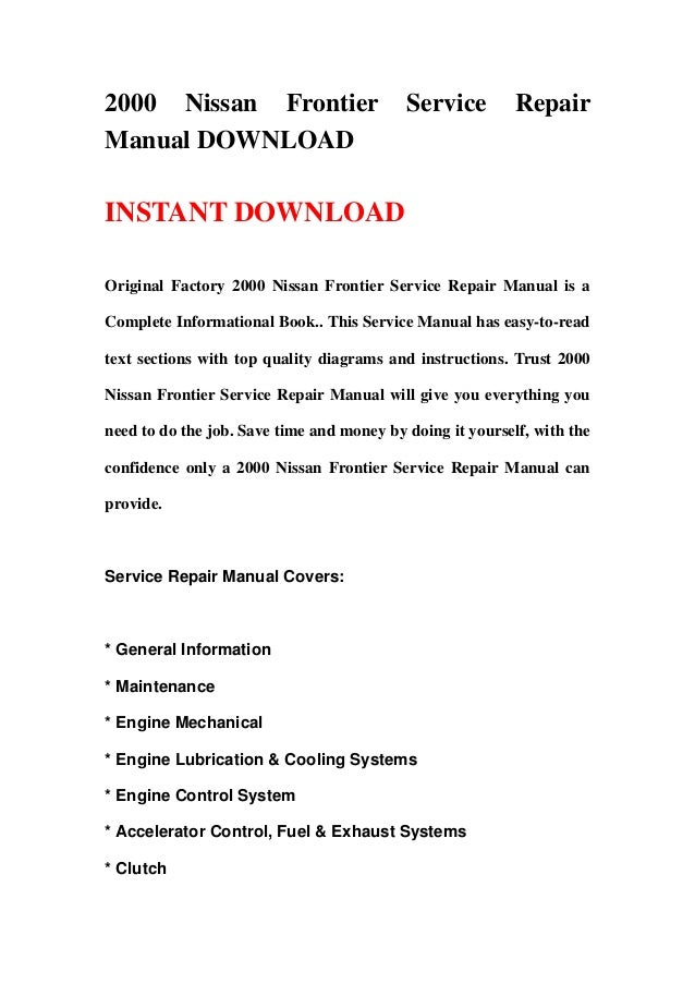 2000 nissan frontier service repair manual download rh slideshare net 2015 nissan frontier factory service manual 2001 nissan frontier factory service manual