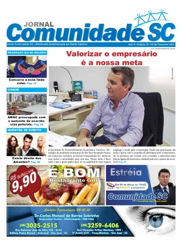 Jornal Comunidade SC • Distribuído Gratuitamente em Santa Catarina                                              Ano II • E...