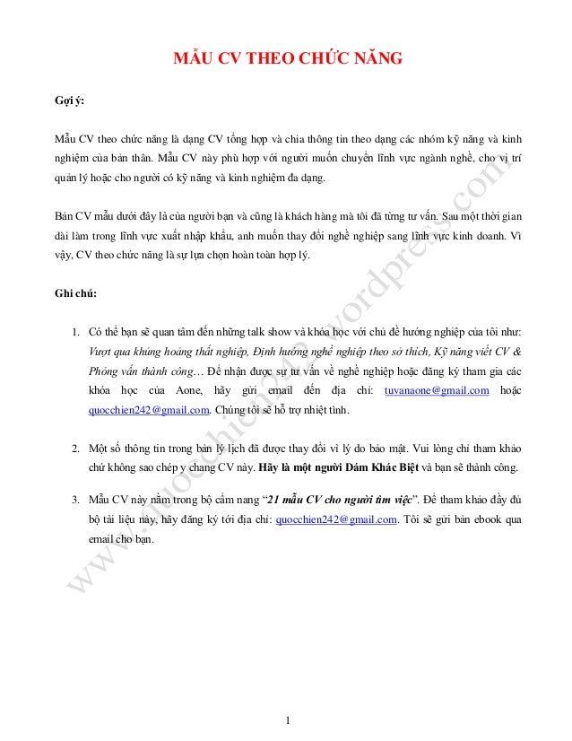 1 MẪU CV THEO CHỨC NĂNG Gợi ý: Mẫu CV theo chức năng là dạng CV tổng hợp và chia thông tin theo dạng các nhóm kỹ năng và k...