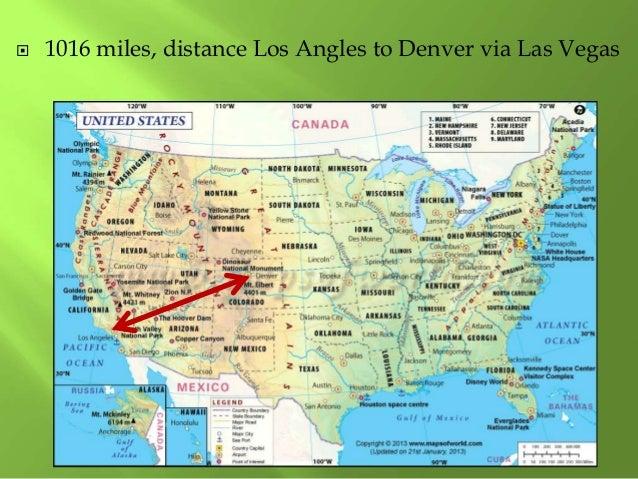  1016 miles, distance Los Angles to Denver via Las Vegas