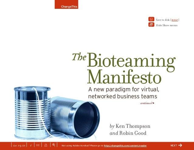 | iss. 19.01 | i | U | x | + | by Ken Thompson and Robin Good Bioteaming Manifesto ChangeThis Not using Adobe Acrobat? Ple...