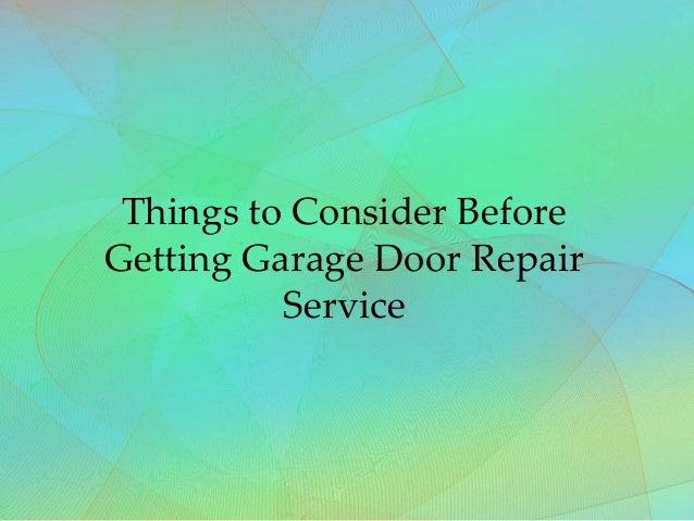 Things to Consider Before Getting Garage Door Repair Service