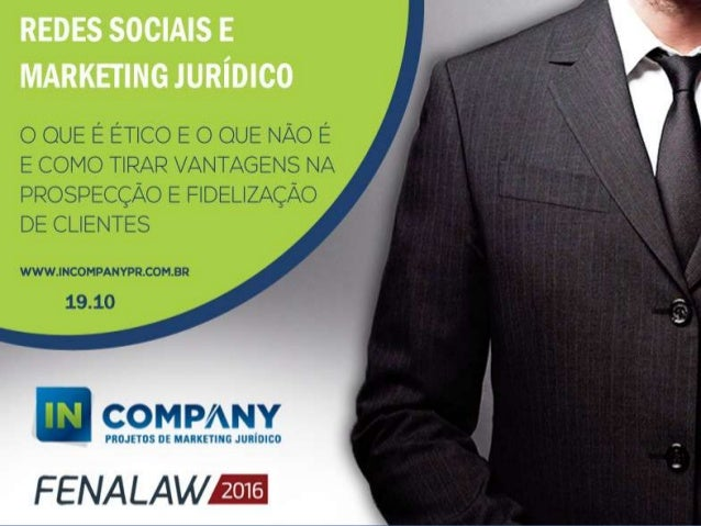 A In Company Assessoria de Marketing Jurídico Marketing Digital e Offline para sociedade de advogados. Diferencial: Não so...