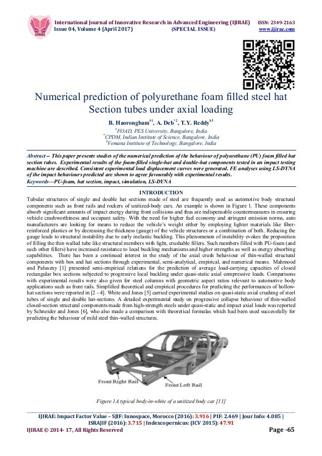 Numerical prediction of polyurethane foam filled steel hat