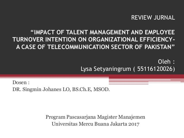 impact of organizational commitment on turnover Influence of contemporary leadership on job satisfaction, organizational commitment, and turnover intention.