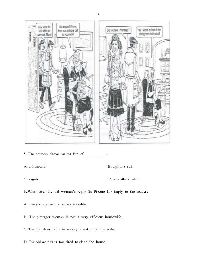 4 5. The cartoon above makes fun of ___________. A. a husband B. a phone call C. angels D. a mother-in-law 6..What does th...