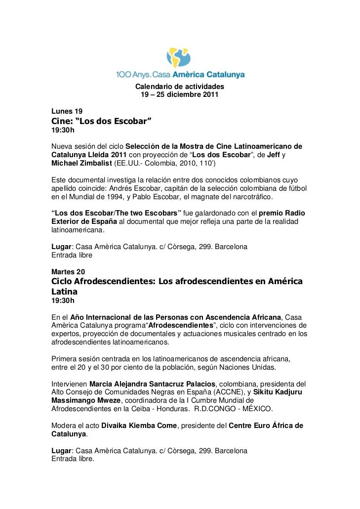 """Calendario de actividades                          19 – 25 diciembre 2011Lunes 19Cine: """"Los dos Escobar""""19:30hNueva sesión..."""