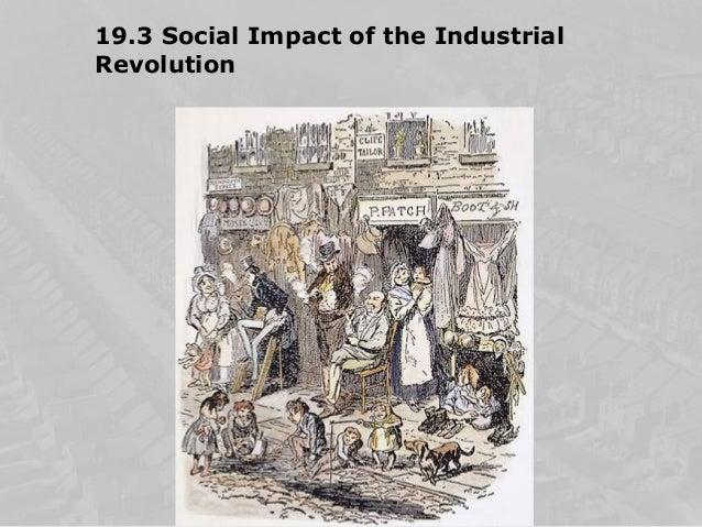 19.3 Social Impact of the IndustrialRevolution