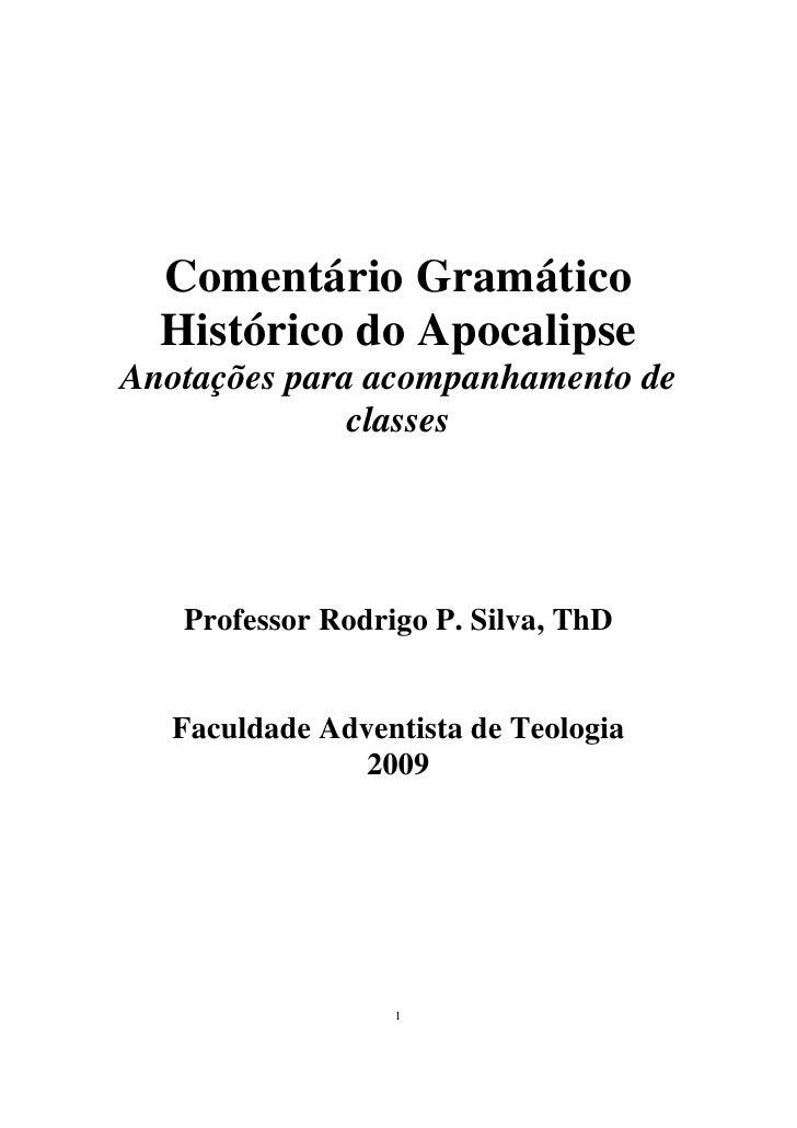 Comentário Gramático  Histórico do ApocalipseAnotações para acompanhamento de              classes   Professor Rodrigo P. ...