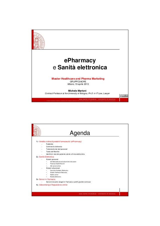 ePharmacye Sanità elettronicaMaster Healthcare and Pharma MarketingGRUPPO24OREMilano, 19 aprile 2013Michele MartoniContrac...