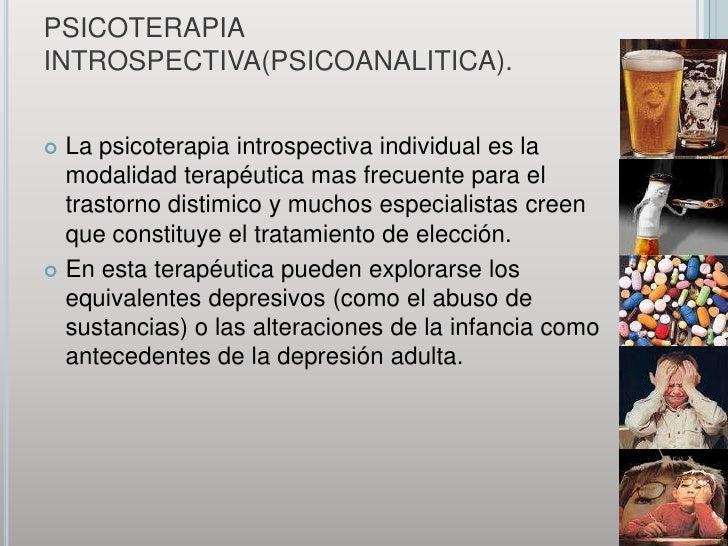 PSICOTERAPIA INTROSPECTIVA(PSICOANALITICA).<br />La psicoterapia introspectiva individual es la modalidad terapéutica mas ...