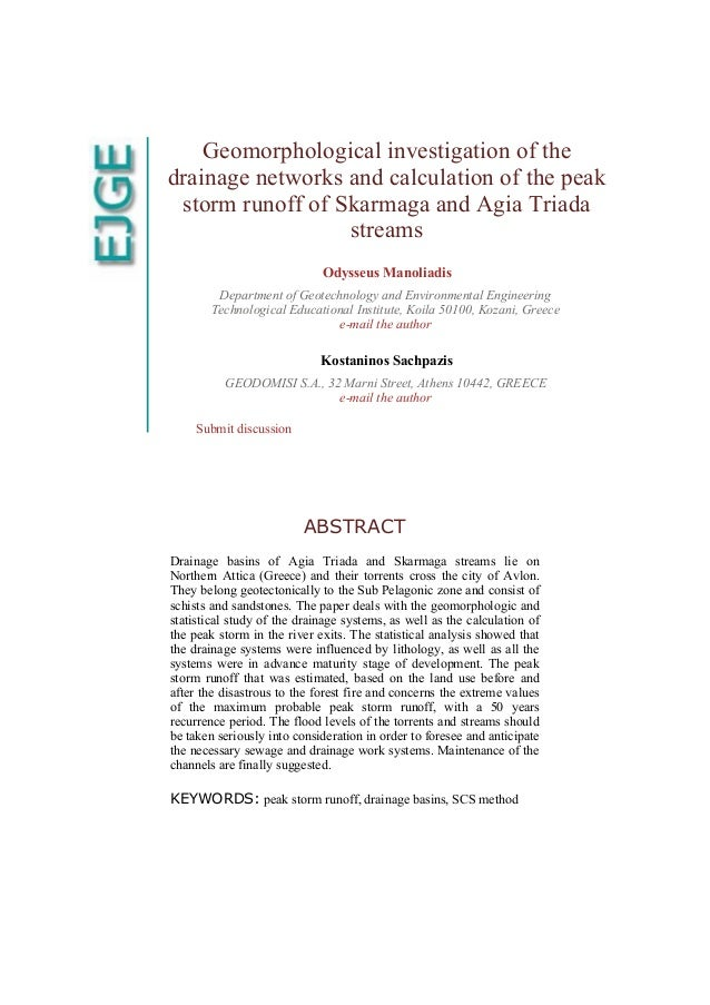 Geomorphological investigation of the drainage networks and calculation of the peak storm runoff of Skarmaga and Agia Tria...