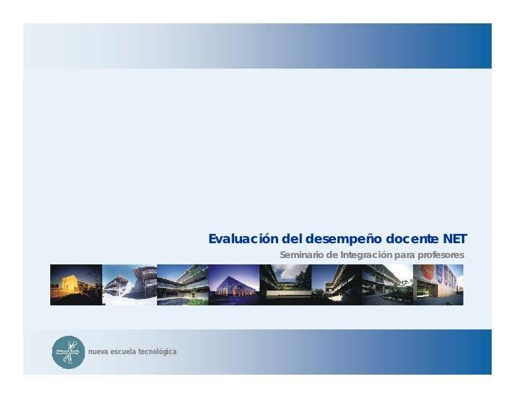 Evaluación del desempeño docente NET                                       Seminario de Integración para profesores     nu...