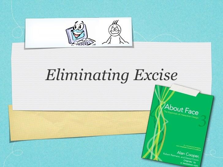 Eliminating Excise