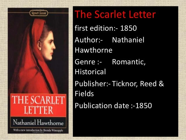 feminism in the actions of hester prynne in the scarlet letter a novel by nathaniel hawthorne Nathaniel hawthorne's the scarlet letter dramatizes the  in the scarlet letter, hester prynne is  may be found in the imaginative conservative.