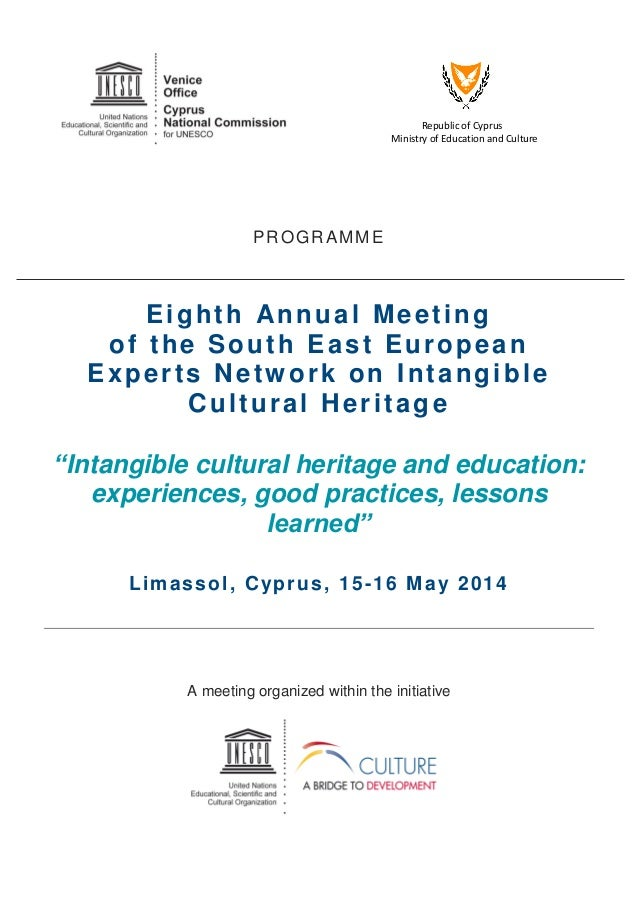 Republic of Cyprus Ministry of Education and Culture PROGRAMME Eighth Annual Meeting of the South East European Experts Ne...