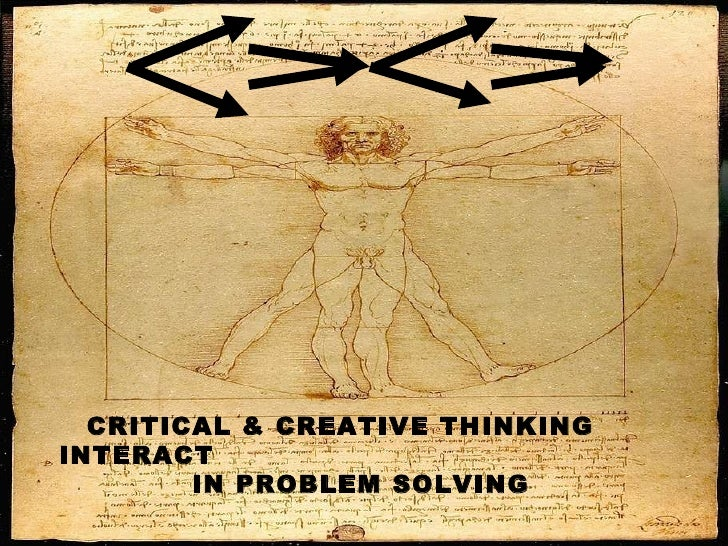 CRITICAL & CREATIVE THINKING  INTERACT   IN PROBLEM SOLVING