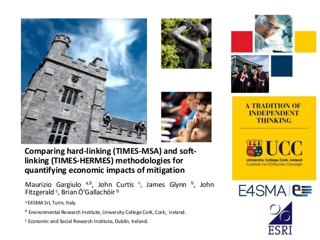 Comparing hard-linking (TIMES-MSA) and soft- linking (TIMES-HERMES) methodologies for quantifying economic impacts of miti...