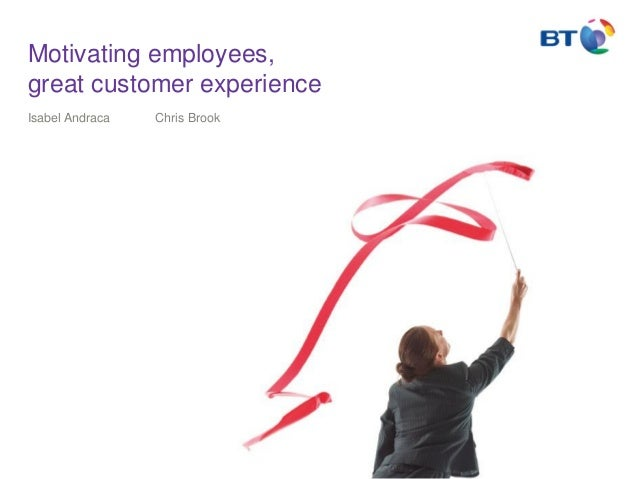 Motivating employees, great customer experience Isabel Andraca  Chris Brook