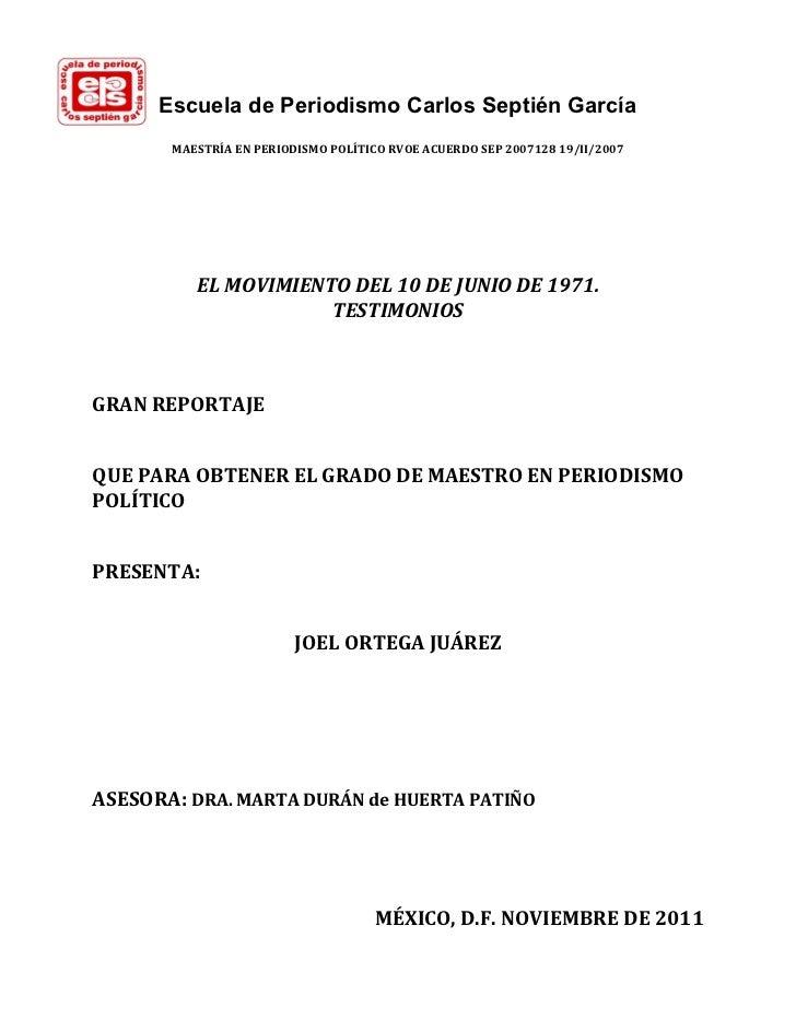 Escuela de Periodismo Carlos Septién García       MAESTRÍAENPERIODISMOPOLÍTICORVOEACUERDOSEP200712819/II/2007    ...