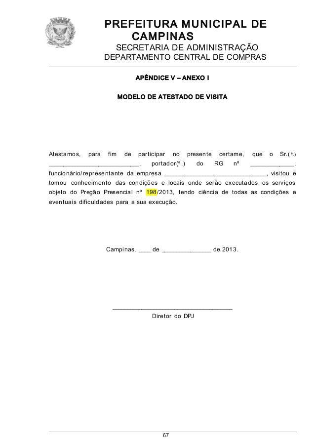 PREFEITURA MUNICIPAL DE CAMPINAS SECRETARIA DE ADMINISTRAÇÃO DEPARTAMENTO CENTRAL DE COMPRAS APÊNDICE V – ANEXO I MODELO D...