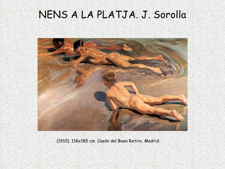 NENS A LA PLATJA. J. Sorolla (1910). 118x185  c m.  Casón  del Buen Retiro, Madrid.