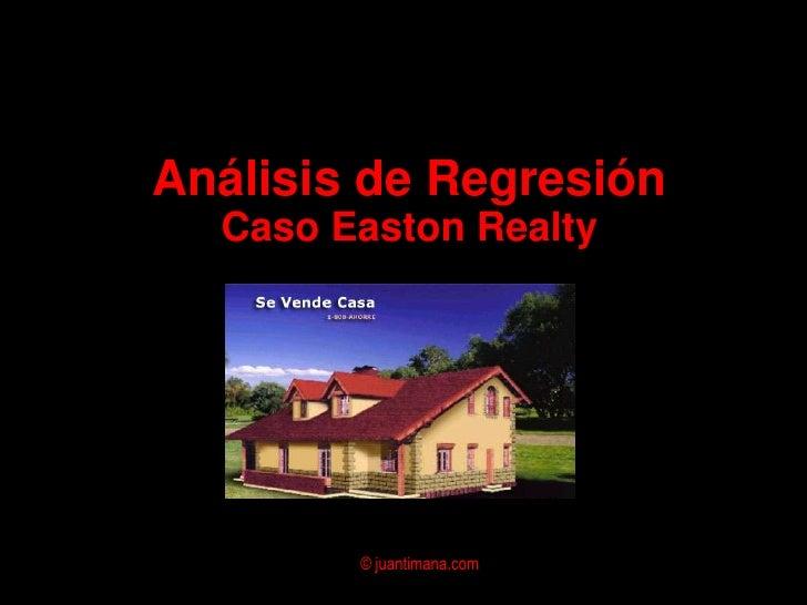 Análisis de RegresiónCaso Easton Realty<br />