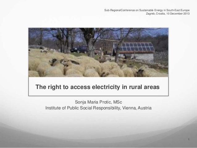Sub-RegionalConference on Sustainable Energy in South-East Europe Zagreb, Croatia, 10 December 2013  The right to access e...