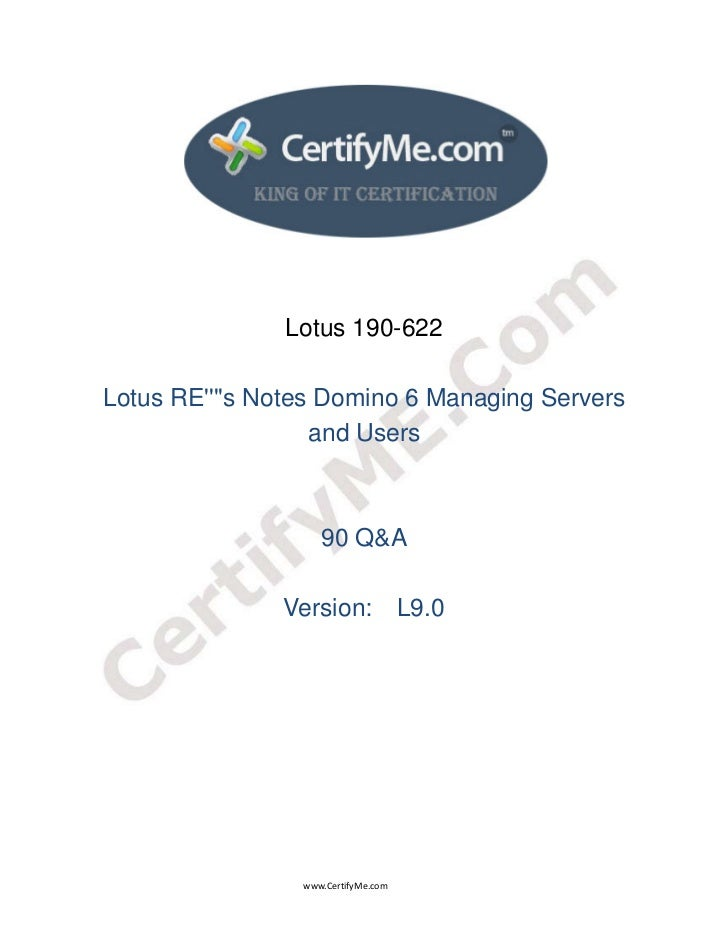 Lotus 190-622     Lotus REs Notes Domino 6 Managing...