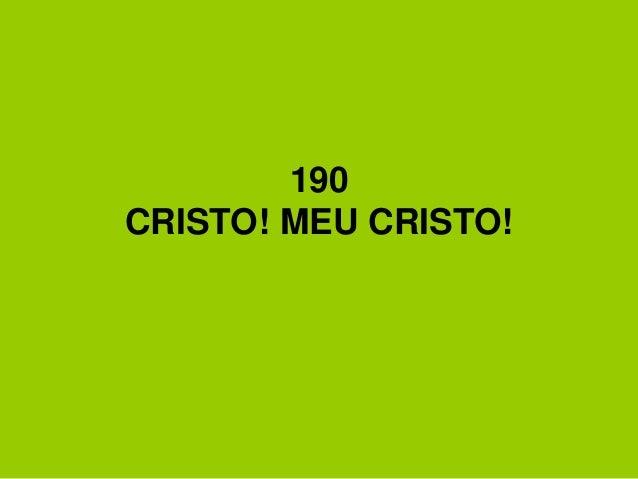 190 CRISTO! MEU CRISTO!