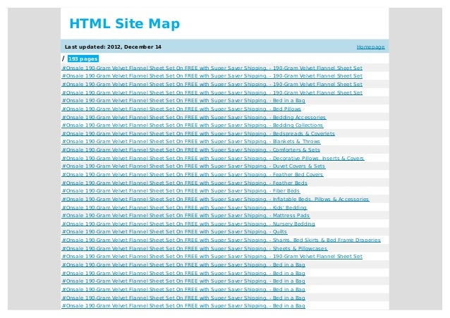Homepage HTML Site Map Last updated: 2012, December 14 / 193 pages #Onsale 190-Gram Velvet Flannel Sheet Set On FREE with ...