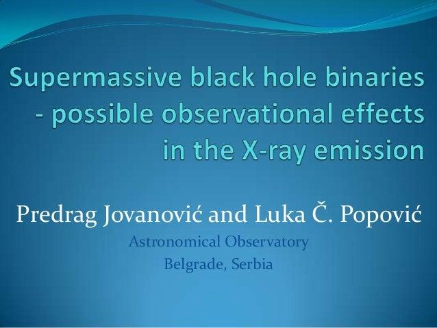 Predrag Jovanović and Luka Č. PopovićAstronomical ObservatoryBelgrade, Serbia