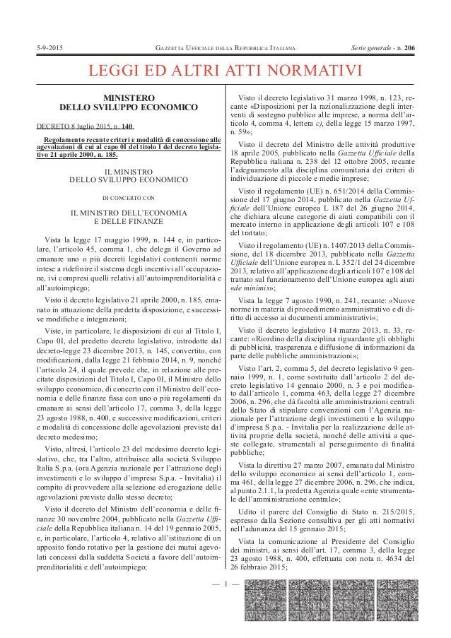 — 1 — GAZZETTA UFFICIALE DELLA REPUBBLICA ITALIANA Serie generale - n. 2065-9-2015 LEGGI ED ALTRI ATTI NORMATIVI MINISTERO...