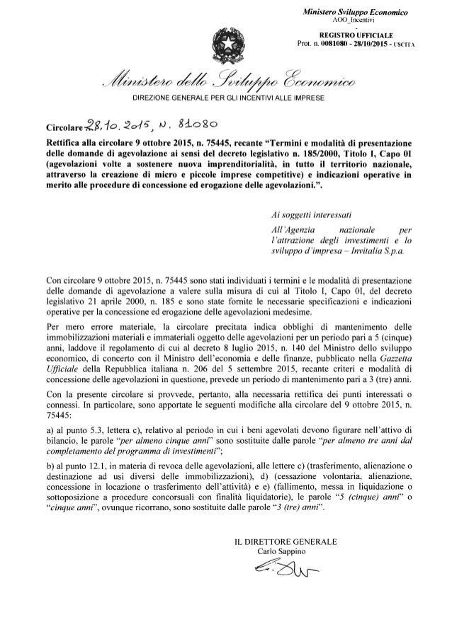 Ministero Sviluppo Economico AOO_Incentivi REGISTRO UFFICIALE   Prot. ll. 0081080 - 28/10/2015 - l'SeITA   ~~~ ~ gvih~fo- ...