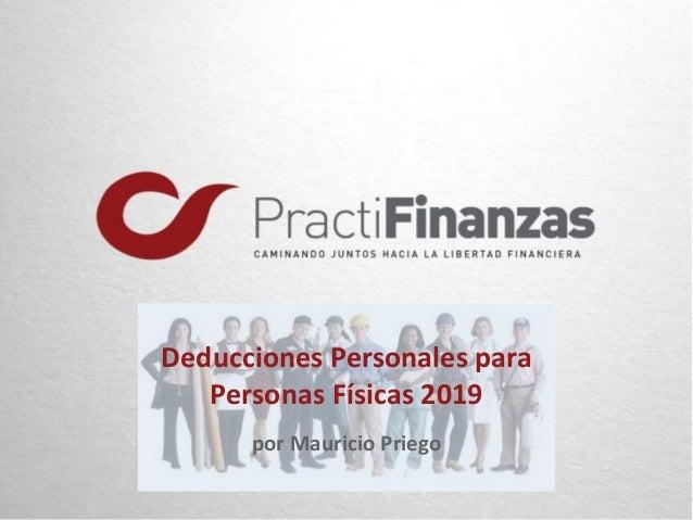 Deducciones Personales para Personas Físicas 2019 por Mauricio Priego