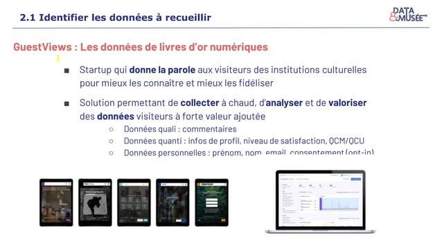 GuestViews : Les données de livres d'or numériques ■ Startup qui donne la parole aux visiteurs des institutions culturelle...