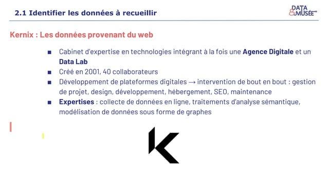 Kernix : Les données provenant du web ■ Cabinet d'expertise en technologies intégrant à la fois une Agence Digitale et un ...