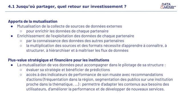 4.1 Jusqu'où partager, quel retour sur investissement ? Apports de la mutualisation ● Mutualisation de la collecte de sour...