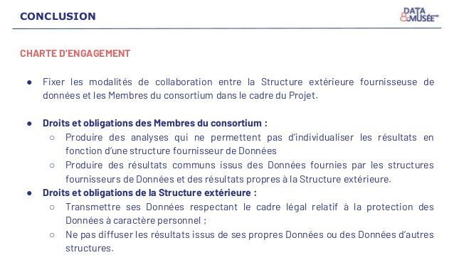 CONCLUSION CHARTE D'ENGAGEMENT ● Fixer les modalités de collaboration entre la Structure extérieure fournisseuse de donnée...