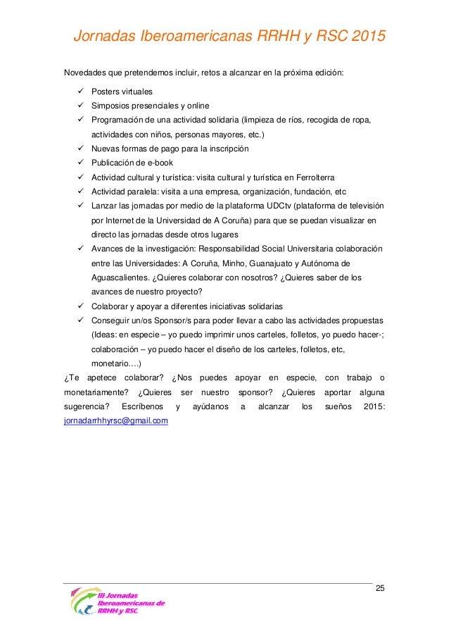 Universidades y Entidades Organizadoras Facultade de Ciencias do Traballo de la Universidade da Coruña Página web: http://...