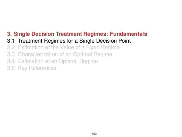 2019 PMED Spring Course - Single Decision Treatment Regimes