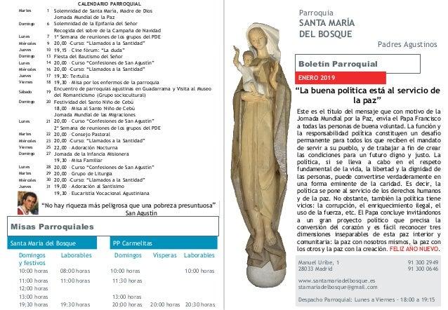Boletín Parroquial ENERO 2019 Manuel Uribe, 1 91 300 2949 28033 Madrid 91 300 0646 www.santamariadelbosque.es stamariadelb...
