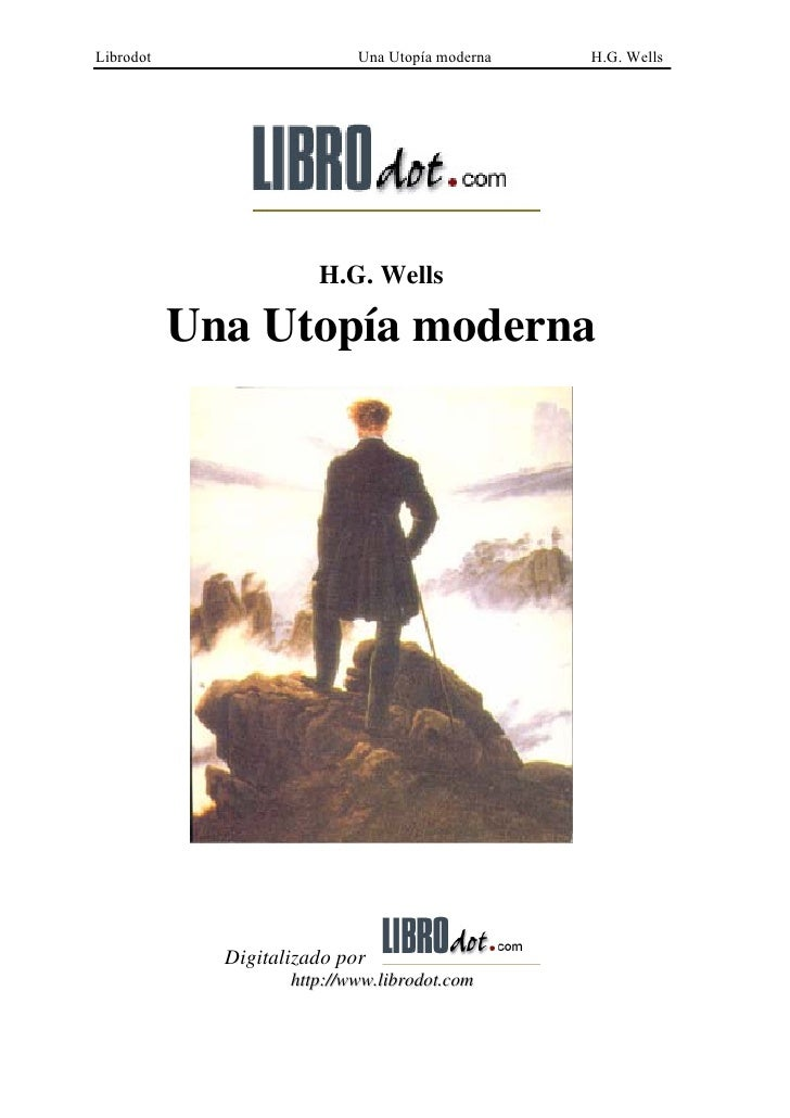 Librodot                    Una Utopía moderna   H.G. Wells                       H.G. Wells           Una Utopía moderna ...