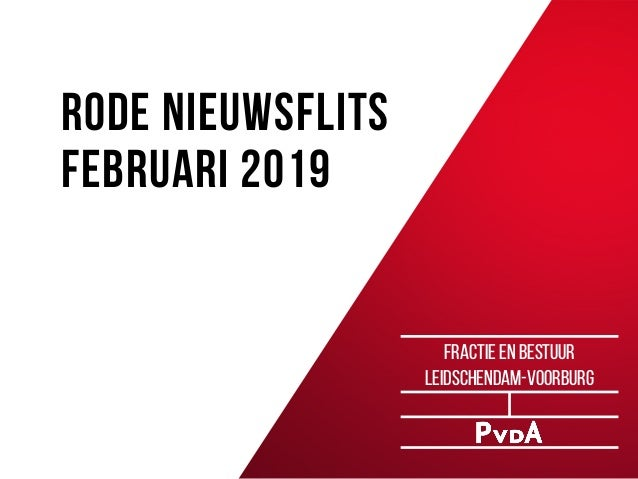 RODE NIEUWSflits februari 2019 fractie en bestuur Leidschendam-voorburg