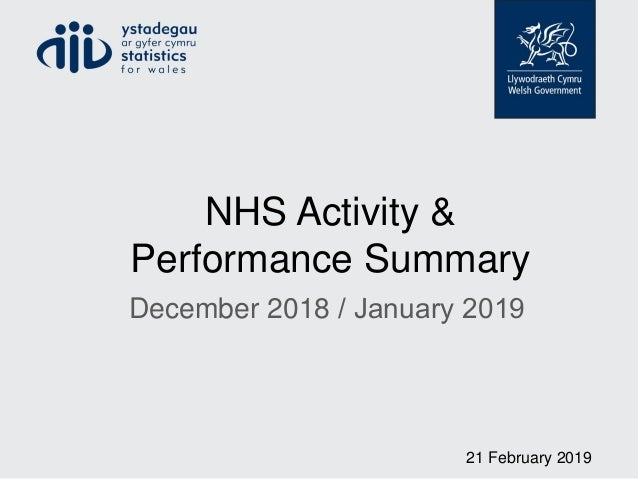 NHS Activity & Performance Summary December 2018 / January 2019 21 February 2019